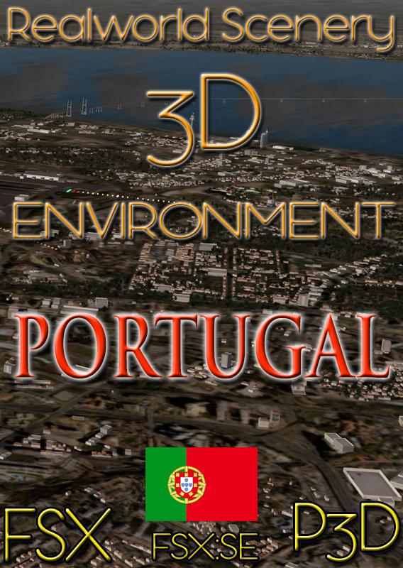 Realworld Scenery – PORTUGAL 3D ENVIRONMENT for FSX-P3D,V 1-4-FSXSE